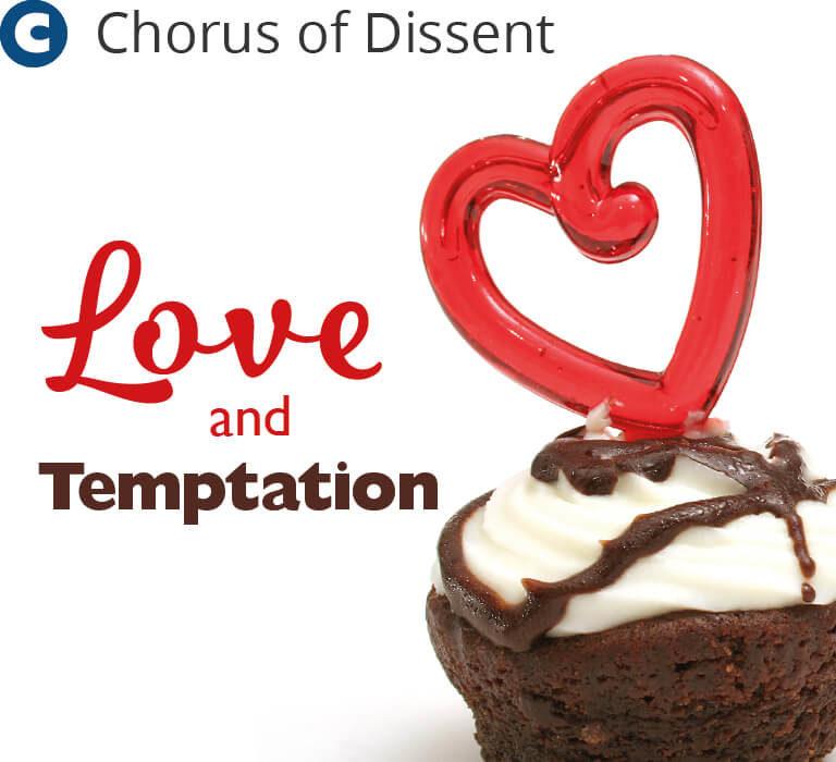 Tempt me no more - Chorus of Dissent
